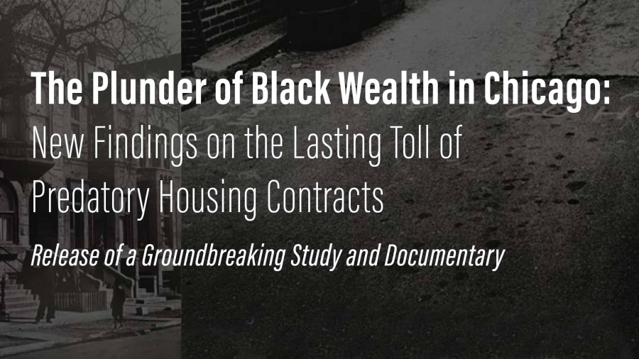 The Plunder of Black Wealth in Chicago